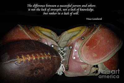 Vince Photograph - Vince Lombardi On Success by Paul Ward