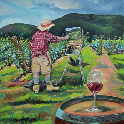 Painting - Vineyard Plein Air Painting - We Paint With Wine by Jan Dappen
