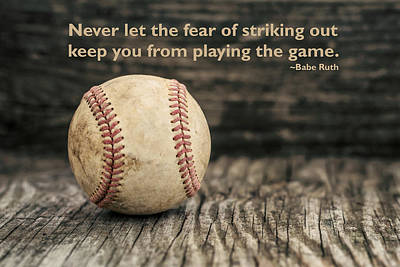 Softball Photograph - Vintage Baseball Babe Ruth Quote by Terry DeLuco
