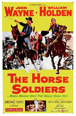 Royalty-Free and Rights-Managed Images - Vintage Movie Posters, The Horse Soldiers by Esoterica Art Agency