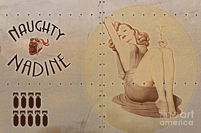 Warplane Digital Art - Vintage Nose Art Naughty Nadine by Cinema Photography