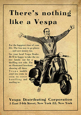 Photograph - Vintage - Theres Nothing Like A Vespa Poster  by Bill Cannon