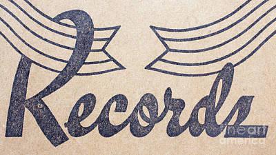 Photograph - Vintage Vinyl Records Logo by Edward Fielding
