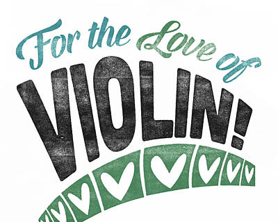 Violin Digital Art - Violin Poster For Love by Flo Karp