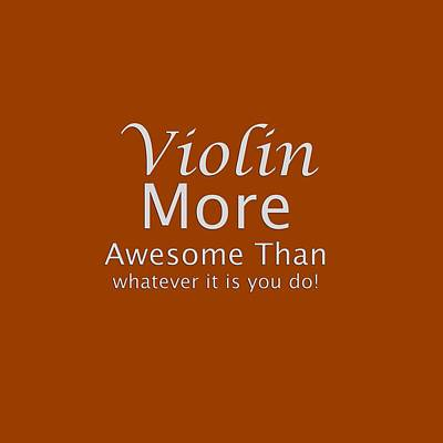 Photograph - Violins More Awesome Than You 5563.02 by M K Miller