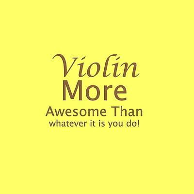 Photograph - Violins More Awesome Than You 5564.02 by M K Miller