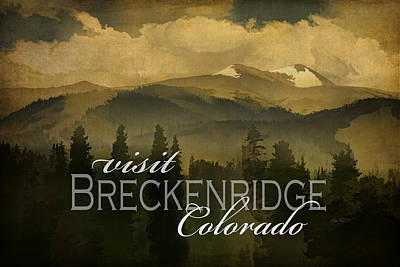 Photograph - Visit Breckenridge - Photo Art by Ann Powell
