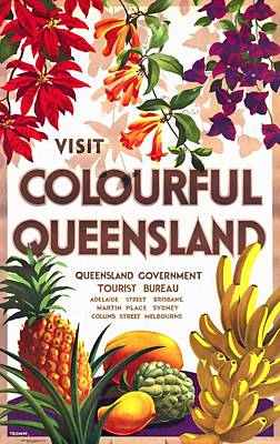 Travelling Mixed Media - Visit Colorful Queensland - Vintage Poster Restored by Vintage Advertising Posters