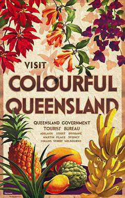 Travelling Mixed Media - Visit Colorful Queensland - Vintage Poster Vintagelized by Vintage Advertising Posters