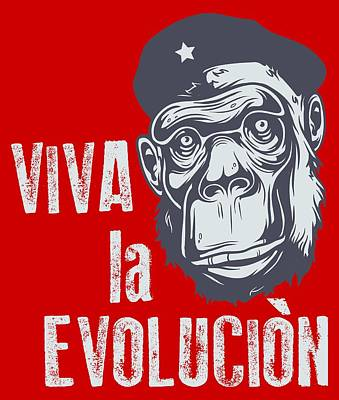 Digital Art - Viva La Evolucion by Christopher Meade
