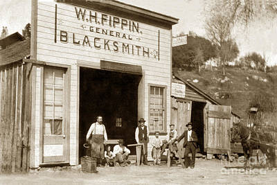 Photograph - W. H. Fippin Blacksmith Shop In Rough And Ready, Ca. Circa 1880 by California Views Archives Mr Pat Hathaway Archives