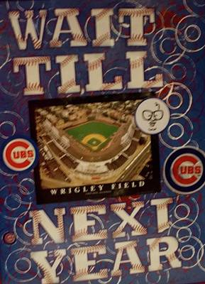 Wrigley Field Mixed Media - Wait Till Next Year... by Rick Santovec