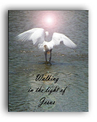 Photograph - Walking In The Light Of Jesus by Leticia Latocki