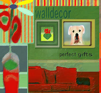 Digital Art - Wall Decor Painting   by Miss Pet Sitter