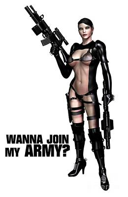 Lingerie Digital Art - Wanna Join My Army? by Esoterica Art Agency