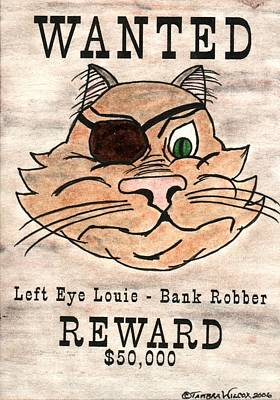 Bank Robber Painting - Wanted Cat - Left Eye Louie by Tambra Wilcox