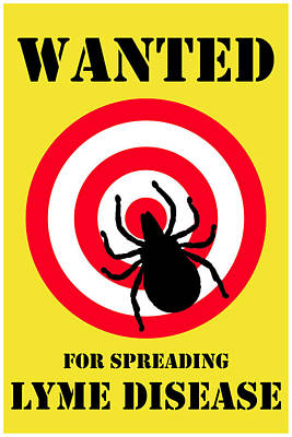 Digital Art - Wanted For Spreading Lyme Disease by Richard Reeve