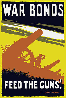 War Bonds Feed The Guns Art Print by War Is Hell Store