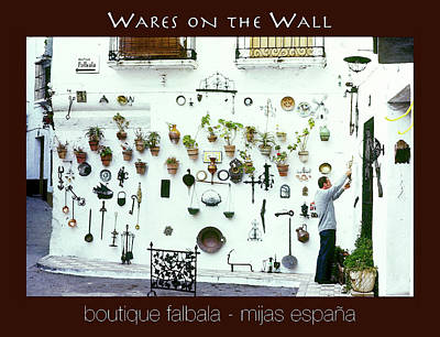 Photograph - Wares On The Wall Poster by Robert J Sadler