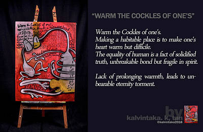 Warm The Cockles Of One's Art Print