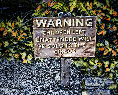 Digital Art - Warning Sign by Pennie McCracken