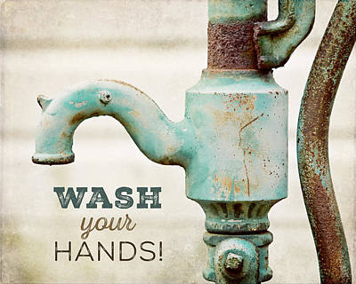 Wash Your Hands - Typography Art For Bathroom  Art Print by Lisa Russo