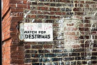 Photograph - Watch For Pedestrians by Sharon Popek