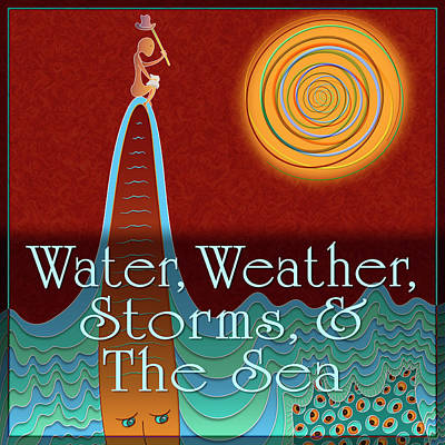 Digital Art - Water - Weather - Storms - The Sea by Becky Titus