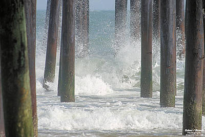 Photograph - Waves Under The Pier by Robert Banach