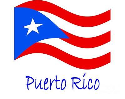 Puerto Rico Digital Art - Waving Puerto Rico Flag And Name by Frederick Holiday