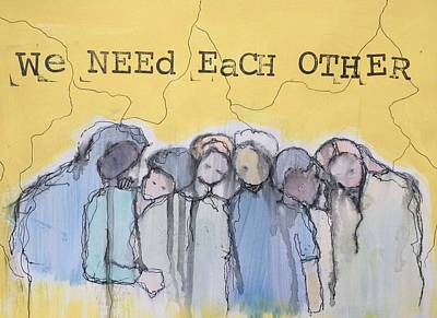 Leaning Mixed Media - We Always Need Each Other by Lynn Colwell