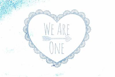 Splatter Digital Art - We Are One by Chastity Hoff