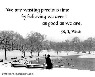 We Are Wasting Precious Time Art Print by Mike Flynn