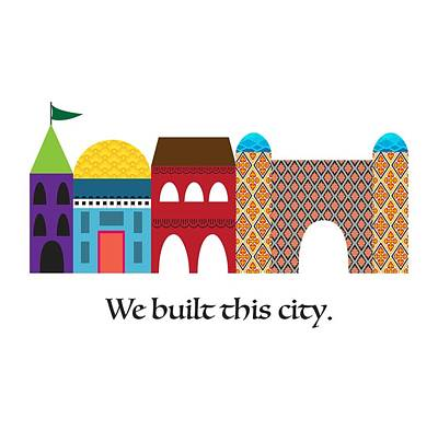 Digital Art - We Built This City by Randi Kuhne