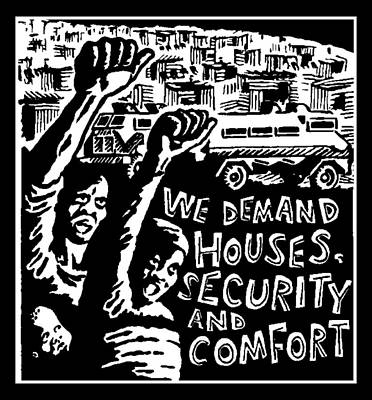 We Demand House,security And Comfort Art Print