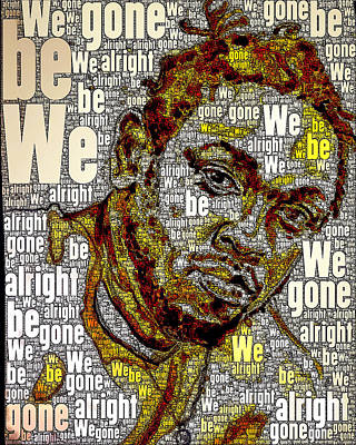 Digital Art - We Gone Be Alright by Howard Barry
