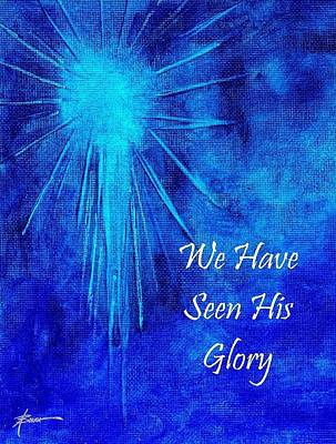 Painting - We Have Seen His Glory  by Adele Bower