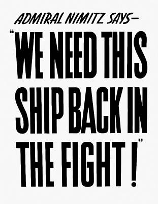 We Need This Ship Back In The Fight  Art Print by War Is Hell Store