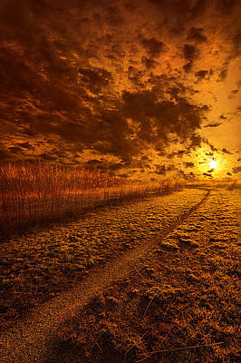 Unity Photograph - We Ourselves Must Walk The Path by Phil Koch