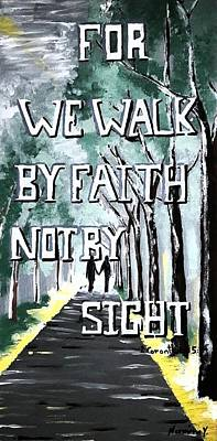 We Walk By Faith  Original by Nermine Hanna
