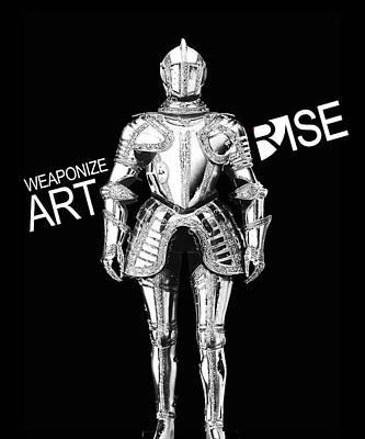 Photograph - Rise Weaponize Art by Tony Rubino