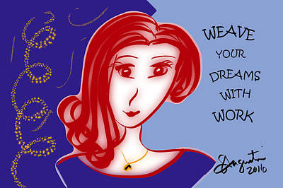 Weave Your Dreams With Work Print by Sharon Augustin
