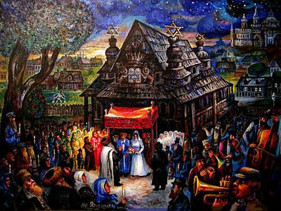 Roussimoff Wall Art - Painting - Jewish Shtetl Wedding At The Old Wood Synagogue by Ari Roussimoff