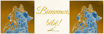 Photograph - Welcome Baby Greeting Card In French by Elyza Rodriguez