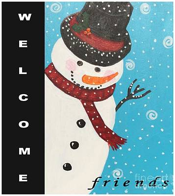 Photograph - Welcome Snowman by Barbara Griffin