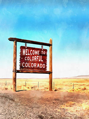Signage Painting - Welcome To Colorful Colorado by Edward Fielding