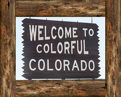 Photograph - Welcome To Colorful Colorado by James BO Insogna