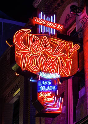 Downtown Nashville Photograph - Welcome To Crazy Town - Nashville by Stephen Stookey