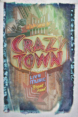 Welcome To Crazy Town Art Print
