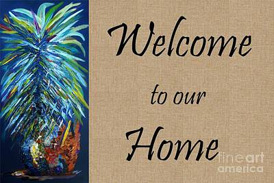 Hand Painting - Welcome To Our Home by Eloise Schneider